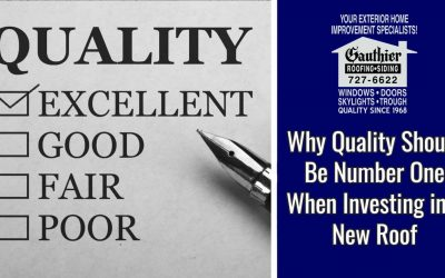 Why Quality Should Be Number One When Investing in a New Roof