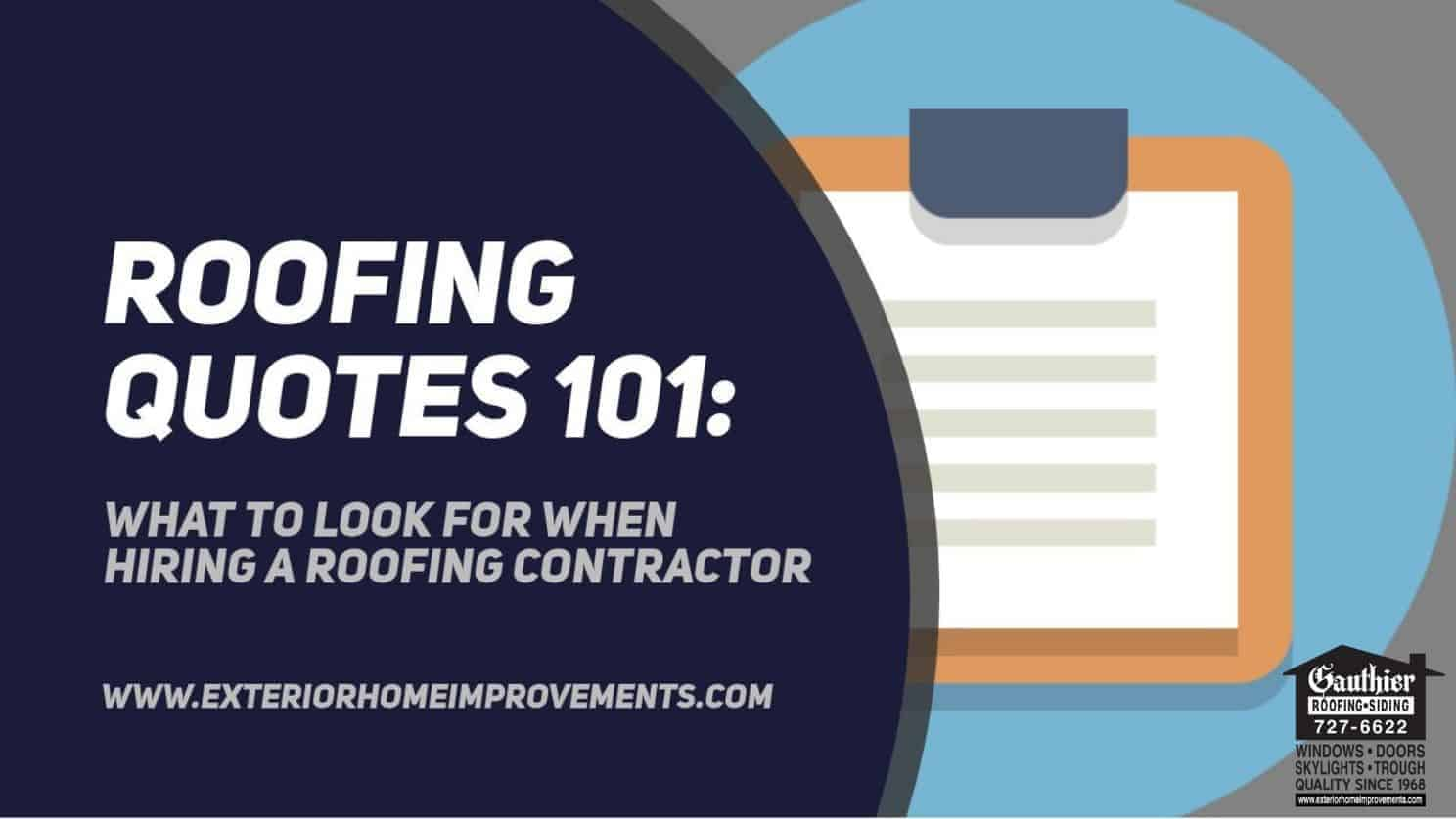 Roofing Quotes 101 – What to Look For When Hiring A Roofing Contractor