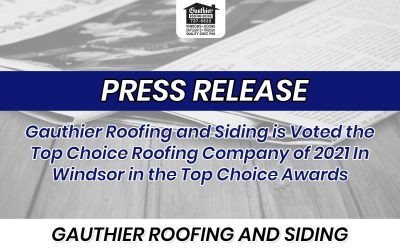 Gauthier Roofing and Siding is Voted the Top Choice Roofing Company of 2021 In Windsor in the Top Choice Awards
